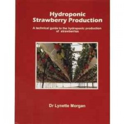 Hydroponic Strawberry Production by Dr L.Morgan