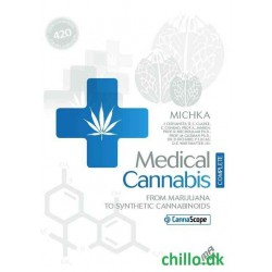 Medical Cannabis, From Marijuana to Synthetic Cannabinoids Complete Edition